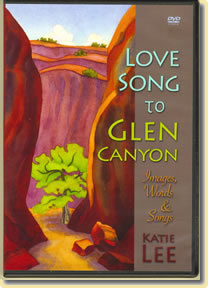 Love Song To Glen Canyon