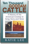 Ten thousand Goddam Cattle (Book)