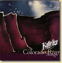Colorado River Songs (CD)