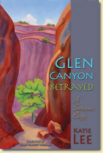 Glen Canyon Betraued (Book)