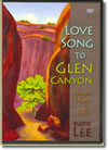 Love Song To Glen Canyon (DVD)